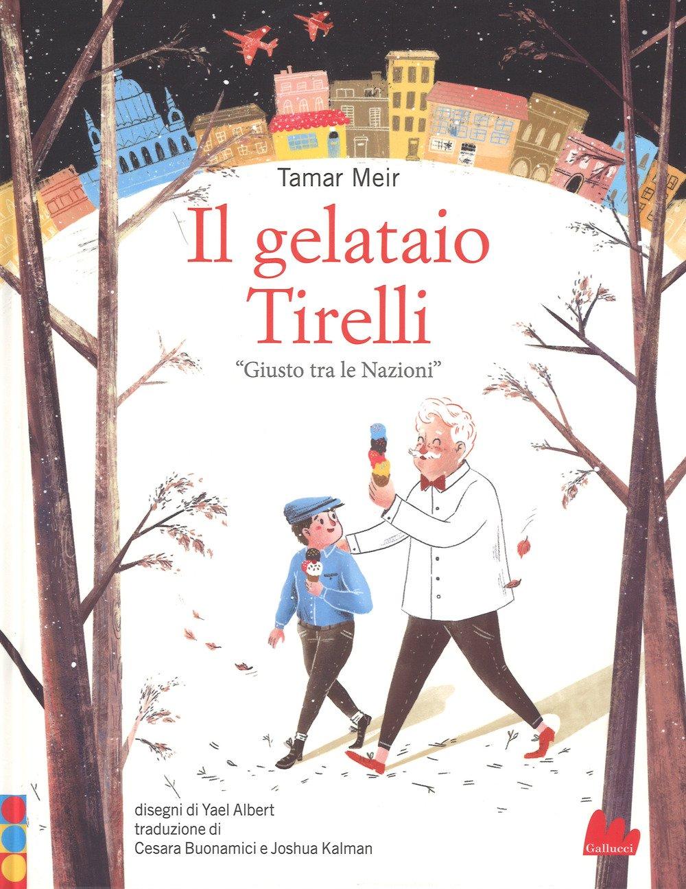 Il gelataio Tirelli, Giusto tra le Nazioni